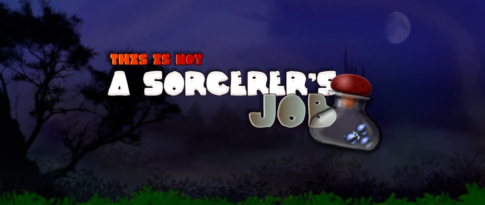 This is not a sorcerer's job